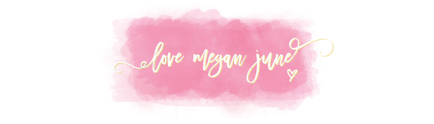 Love Megan June