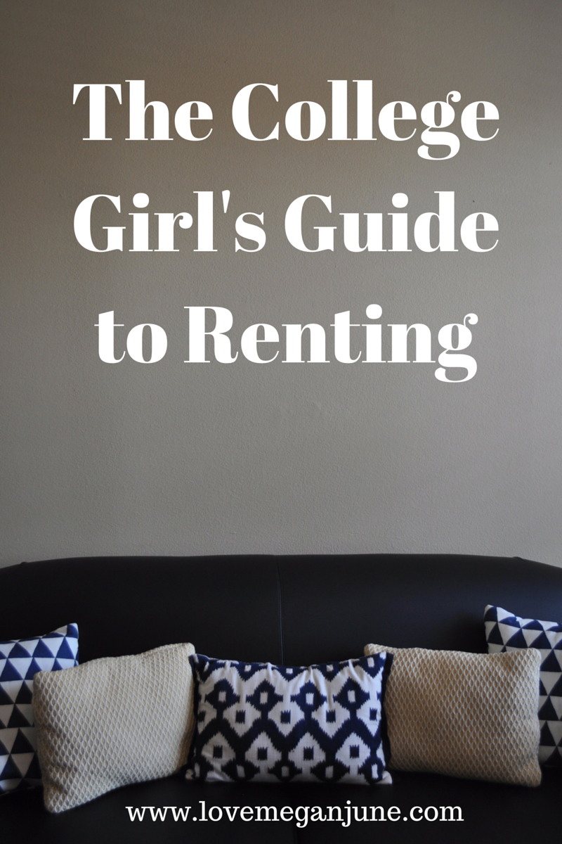 The College Girl's Guide to Renting